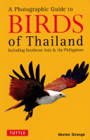 Photographic Guide to the Birds of Thailand