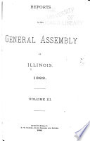 Reports To The General Assembly Of Illinois
