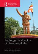 Routledge Handbook of Contemporary India