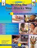 Writing the Four-Blocks® Way, Grades K - 6