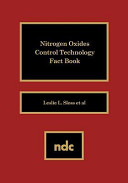 Nitrogen Oxides Control Technology Fact Book