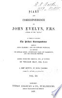 Diary and Correspondence of John Evelyn  F R S  Book PDF