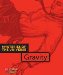 Mysteries Of The Universe Gravity