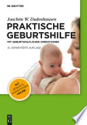 Praktische Geburtshilfe  : mit geburtshilflichen Operationen