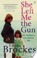 She Left Me the Gun Book