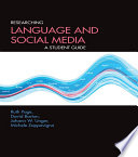 Researching Language and Social Media