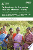 Orphan Crops for Sustainable Food and Nutrition Security
