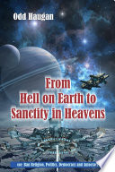 From Hell on Earth to Sanctity in Heavens