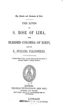 The Lives of S  Rose of Lima  the Blessed Colomba of Rieti  and of S  Juliana Falconieri