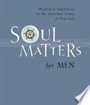 Soul Matters for Men