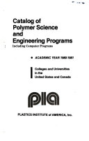 Catalog of Polymer Science and Engineering Programs, Including Computer Programs