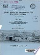 Outlet Works for Taylorsville Lake  Salt River  Kentucky