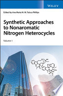 Synthetic Approaches to Nonaromatic Nitrogen Heterocycles, 2 Volume Set