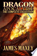 Dragon Apocalypse  The Complete Collection