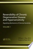 Reversibility of Chronic Degenerative Disease and Hypersensitivity, Volume 1