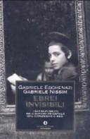 Ebrei invisibili. I sopravvissuti dell'Europa orientale dal comunismo a oggi