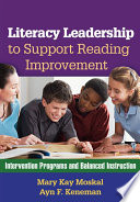Literacy Leadership To Support Reading Improvement Book