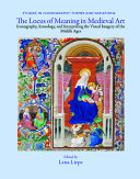 The Locus of Meaning in Medieval Art Book