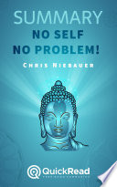 No Self  No Problem  by Chris Niebauer  Summary