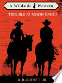 Trouble at Moon Dance