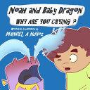 Noah and Baby Dragon