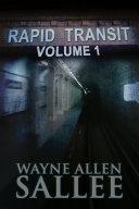 Rapid Transit: Volume 1