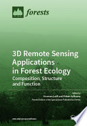 3D Remote Sensing Applications in Forest Ecology
