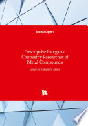 Descriptive Inorganic Chemistry Researches of Metal Compounds