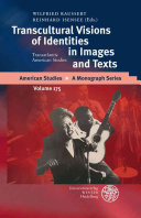 Transcultural visions of identities in images and texts