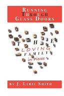 Running Through Glass Doors
