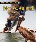 Man Vs  Animal  Species at Risk