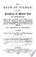 The Balm of Gilead  Or  the Recovery of Man s Fall by Redemption
