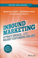 Inbound Marketing, Revised and Updated: Attract, Engage, and Delight ...