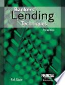 Bankers' Lending Techniques