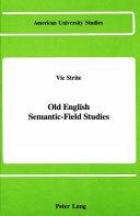 Old English Semantic field Studies