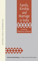 Family, Kinship and Marriage in India