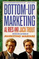 Bottom-up Marketing