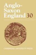 Anglo Saxon England  Volume 30