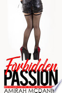 Forbidden Passion (Best Women's Erotic Stories Bundle Collection)