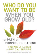 Who Do You Want to Be When You Grow Old? Pdf/ePub eBook