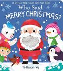 Who Said Merry Christmas  Book