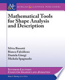 Mathematical Tools for Shape Analysis and Description Book