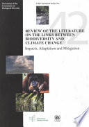 Review of the Literature on the Links Between Biodiversity and Climate Change Book