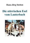 Die störrischen Esel von Lauterbach