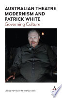 Australian Theatre Modernism And Patrick White