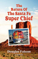 Pdf The Return of the Santa Fe Super Chief