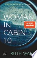 Woman in Cabin 10  : Thriller