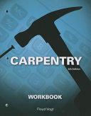 Workbook for Vogt s Carpentry