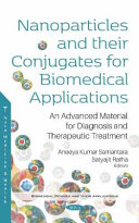 Nanoparticles and Their Conjugates for Biomedical Applications