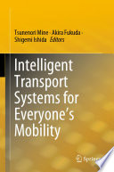Intelligent Transport Systems For Everyone S Mobility Book PDF